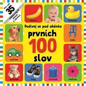 Podívej se pod okénko Prvních 100 slov (978-80-256-2000-7)