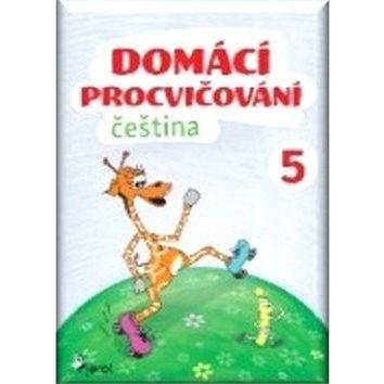 Domácí procvičování čeština 5 (978-80-7353-508-7)