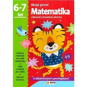 Moje první Matematika 6-7 let: Zábavné a kreativní úkoly a aktivity (978-80-7371-049-1)