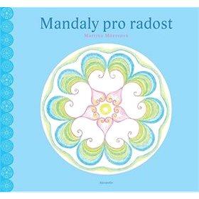 Mandaly pro radost (978-80-7470-153-5)