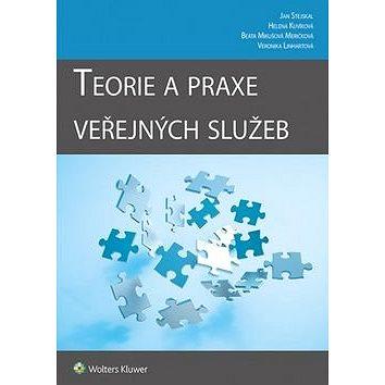 Teorie a praxe veřejných služeb (978-80-7552-726-4)