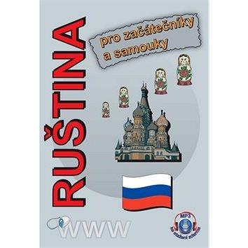 Ruština pro začátečníky a samouky: MP3 ke stažení zdarma (978-80-904465-9-5)