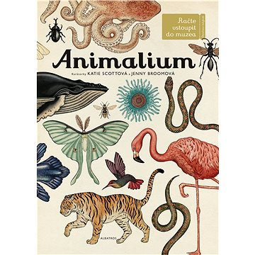 Animalium: Vítáme vás v muzeu (978-80-00-04458-3)