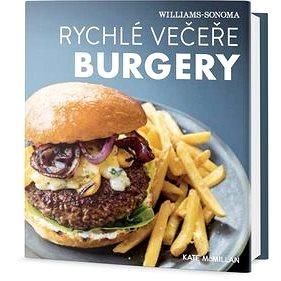 Rychlé večeře Burgery (978-80-7390-583-5)