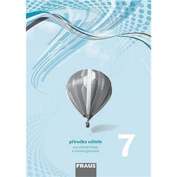 Fyzika 7 příručka učitele: pro základní školy a víceletá gymnázia (978-80-7489-347-6)