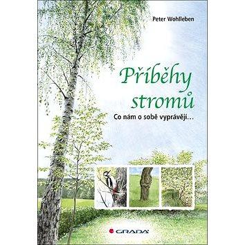 Příběhy stromů (978-80-271-0277-8)