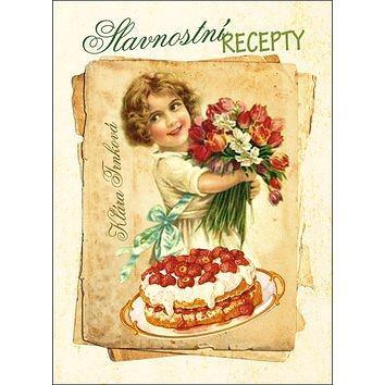 Slavnostní recepty naší babičky (978-80-87678-50-3)