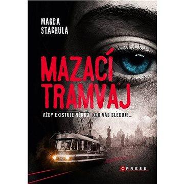 Mazací tramvaj (978-80-264-1707-1)
