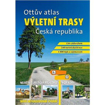 Ottův atlas výletní trasy Česká republika: Největší turistický průvodce s QR kódy (978-80-7451-670-2)