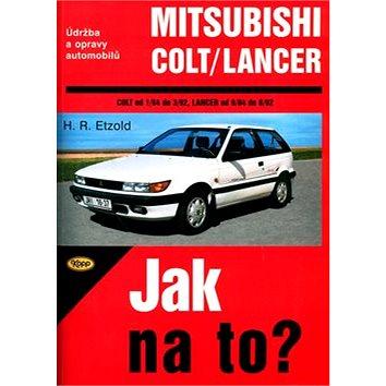 Mitsubishi Colt od 1/84 do 3/92, Mitsubishi Langer od 9/84 do 8/92: Údržba a opravy automobilů č. 54 (80-7232-125-0)