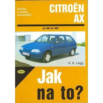 Citroën AX od 1987 do 1997: Údržba a opravy automobilů č. 56 (80-7232-133-1)