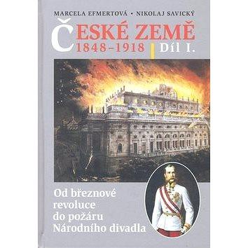 České země v letech 1848-1918 I. díl: Od březnové revoluce do požáru Národního divadla (978-80-7277-