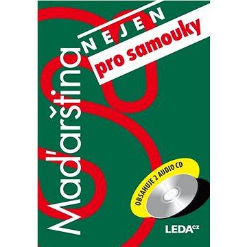 Maďarština nejen pro samouky + 2CD (978-80-7335-272-1)