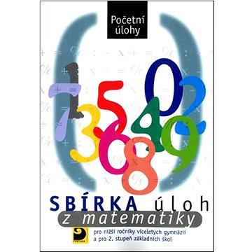 Sbírka úloh z matematiky: Početní úlohy (80-7168-766-9)