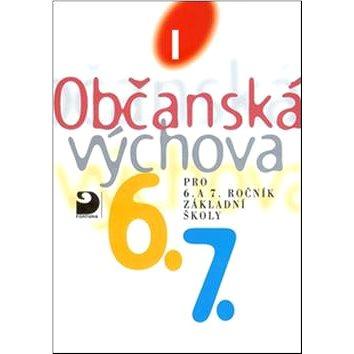 Občanská výchova I: Učebnice pro 6. a 7. r. ZŠ (80-7168-865-7)
