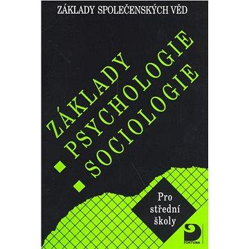 Základy psychologie, sociologie: Základy společenských věd I. (80-7168-749-9)