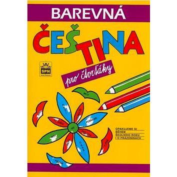 Barevná čeština pro čtvrťáky: Opakujeme si během školního roku (80-7235-060-9)