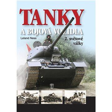 Tanky a bojová vozidla 2.světové války (978-80-206-0954-0)