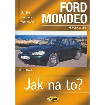 Ford Mondeo od 11/92 do 11/00: Údržba a opravy automobilů č. 29 (80-7232-193-5)