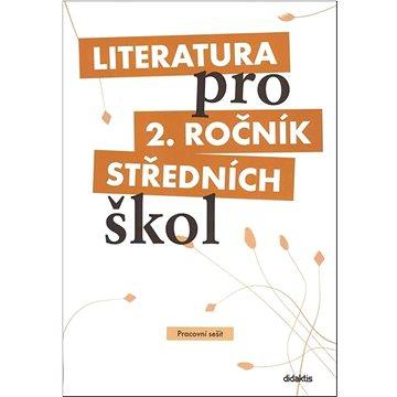 Literatura pro 2. ročník středních škol: Pracovní sešit (978-80-7358-130-5)