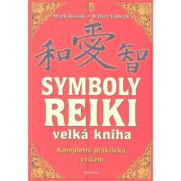Symboly Reiki: velká kniha (978-80-7336-323-9)
